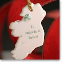 Belleek I'd Rather Be In Ireland Ornament